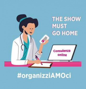 The show must go HOME #organizziAMOci